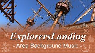 """Explorer'sLanding - Area Background Music"" Music loop for ""Explorer'sLanding"" area at Tokyo DisneySea. You hear it around the Renaissance-ship and Cargo ..."