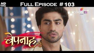 Bepannah - 8th August 2018 - बेपनाह - Full Episode