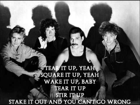 Queen  Tear It Up  Lyrics