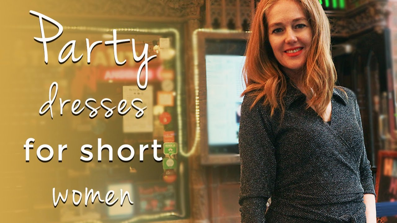 How To Dress When You Are Short For Women Over 40 Party Dresses For Short Women Over 40 Youtube