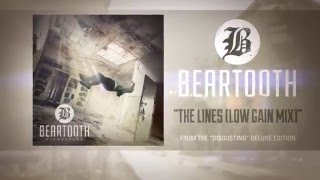 Beartooth – The Lines (Low Gain Mix) (Audio) mp3