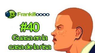 Bully #40 Guasa en la casa de la risa