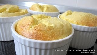 Low-carb Baked Ricotta Cheesecake Recipe | Dietplan-101.com