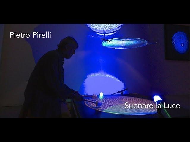 Luce e Colore tra Arte e Design | Pietro Pirelli - Suonare la Luce