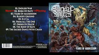 Suicidal Angels - Years Of Aggression - Full album 2019