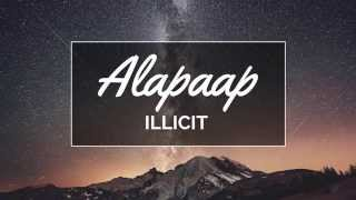 Watch Illicit Alapaap video