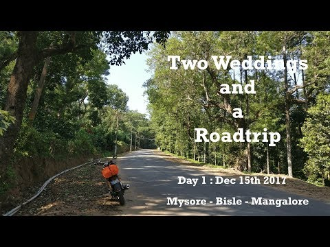 Two Weddings and a Roadtrip - Day 1 | Solo | Mysore - Bisle - Mangalore | |The Lazy Wanderer