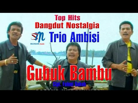 Trio Ambisi - Gubuk Bambu (Official Music Video)