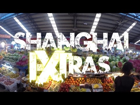 {☯EXTRA☯} Shanghai 上海 Market - China 2014 [HD+]