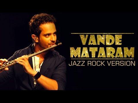 Vande Mataram I Jazz Rock Version By Raghav Sachar