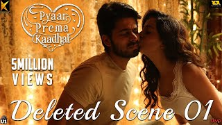 Pyaar Prema Kaadhal - Deleted Scene 01 | Harish Kalyan, Raiza | Yuvan Shankar Raja | Elan