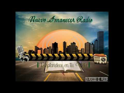 Primer Audio Largo de Nuevo Amanecer Radio