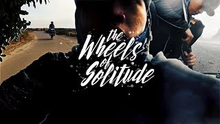 The wheels of solitude