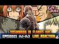 Gintama: Yoshiwara In Flames Arc (Episodes 141-143) LIVE REACTION Part 2/3 銀魂 - WTFWTFWTF!!!!