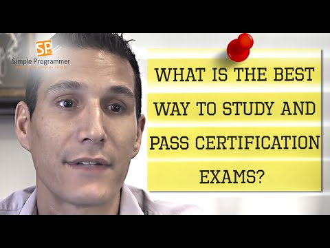 What Is The Best Way To Study And Pass Certification Exams?