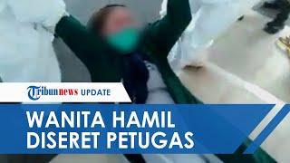 Viral Video Wanita Hamil Diseret Petugas Pakai APD di RS Makassar: Tidak Bisa Diambil Suamiku