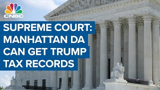 Manhattan District Attorney Can Get President Donald Trump Tax Records: Supreme Court