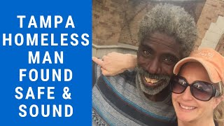 Tampa Homeless Man Found Safe & Sound