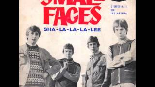 Small Faces - Sha La La La Lee