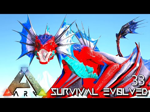 ARK: SURVIVAL EVOLVED - WATER WYVERN IS AMAZING !!! VALGUERO ARCHAIC ASCENSION PYRIA E33