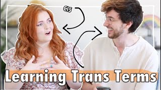 Cis Person Reacts to Trans Terms