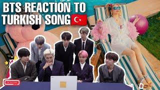 BTS reaction to Aleyna Tilki - Sen Olsan Bari  BTS reaction to turkish song  bts turkey