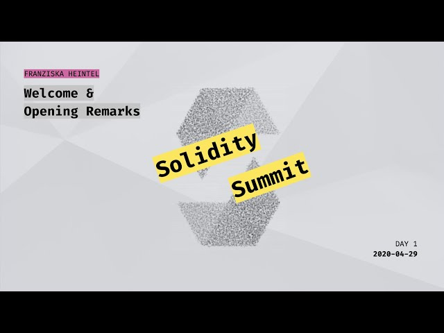 Solidity Summit Opening & Welcome by Franziska Heintel