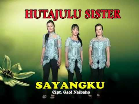 SAYANGKU-HUTAJULU SISTER