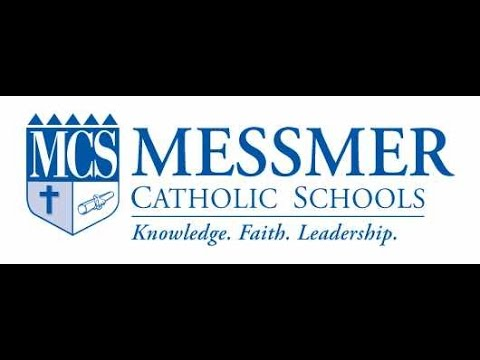 Making Our Dreams Come True - Messmer Catholic Schools