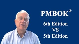 PMBOK 6th Edition vs 5th Edition 2018   What