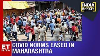 Covid curbs further eased in Maharashtra | India Development Debate