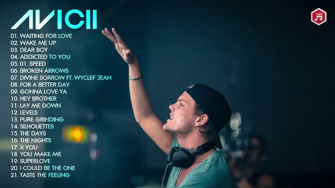 The Best Of Avicii Songs   | RIP Thank you for your music f5a4