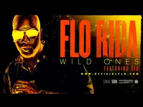 Flo Rida - Wild Ones Ft. Sia [Audio]
