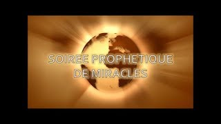 SOIREE PROPHETIQUE DE MIRACLES - Prophète Elisée Kouakou - 21-02-20