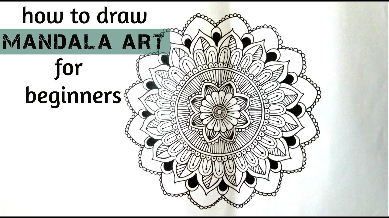 How To Draw A Mandala Art For Beginners Mandala Drawing For