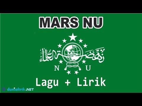 Lirik Lagu Mars NU (Nahdlatul Ulama)