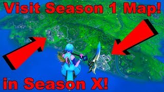 How to Visit *SEASON 1 MAP* in Fortnite Season 10! Fortnite Season 1 Map Glitch!