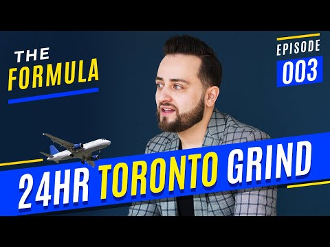 THE FORMULA - EPISODE 003 (24HR TORONTO GRIND)
