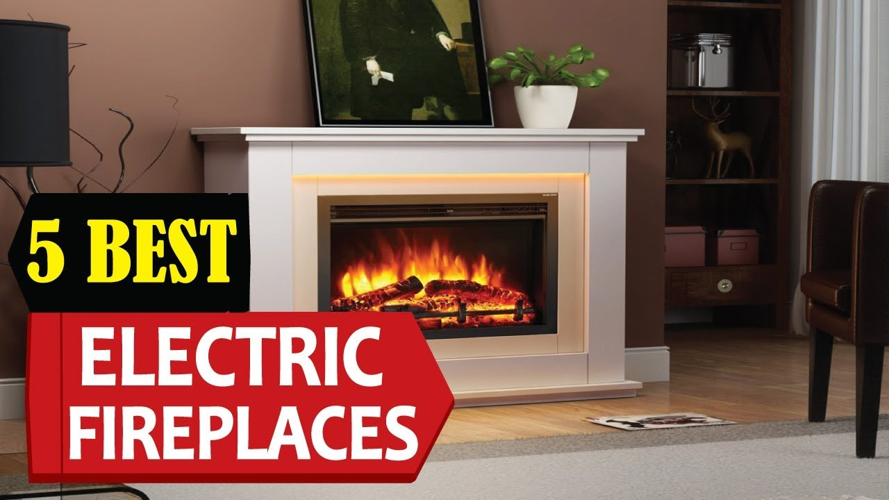 5 best electric fireplaces 2018 best electric fireplace reviews rh youtube com best rated electric fireplace logs best rated electric fireplace logs