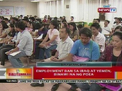 BT: Employment ban sa Iraq at Yemen, binawi na ng POEA