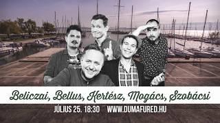 Duma Est   július 25. 18:30   DumaFüred 2017   Dumaszínház
