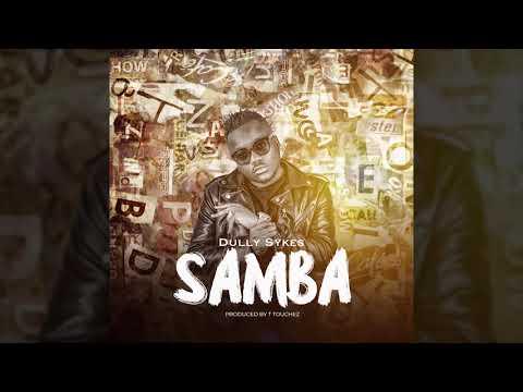 DULLY SYKES - SAMBA (OFFICIAL AUDIO)
