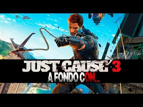 A fondo con Just Cause 3 – SrSerpiente
