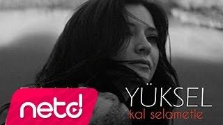 Pınar Yüksel - Kal Selametle