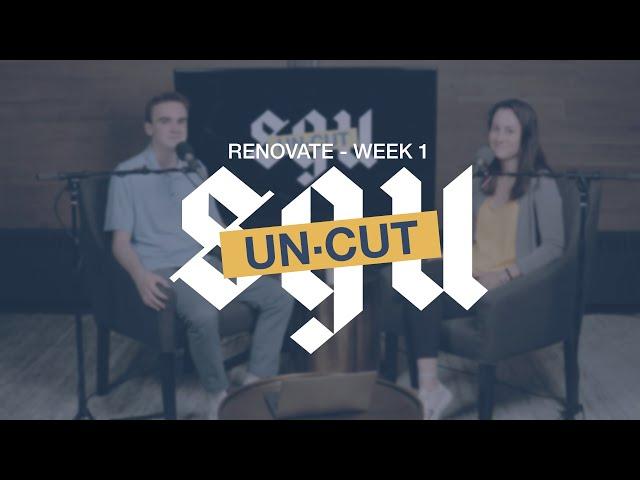 SGU Uncut - Renovate Week 1