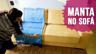 Veja Como Usar Manta no Sofá