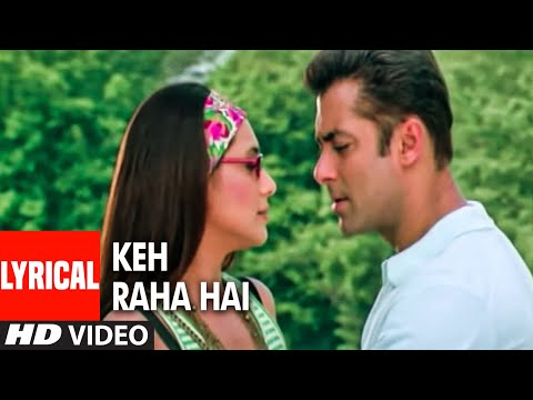 Keh Raha Hai Lyrical Video Song | Baabul | Sonu Nigam, Shreya Ghosal | Salman Khan, Rani Mukerji