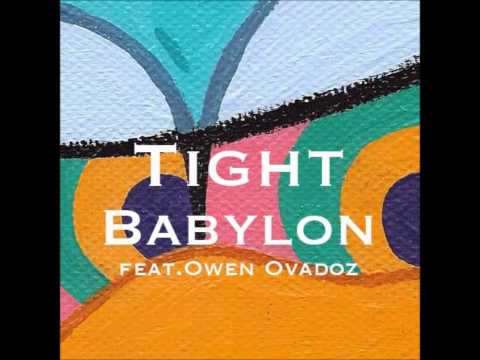 바빌론(Babylon) - The Body Remix 'TIGHT' (Feat. Owen Ovadoz)