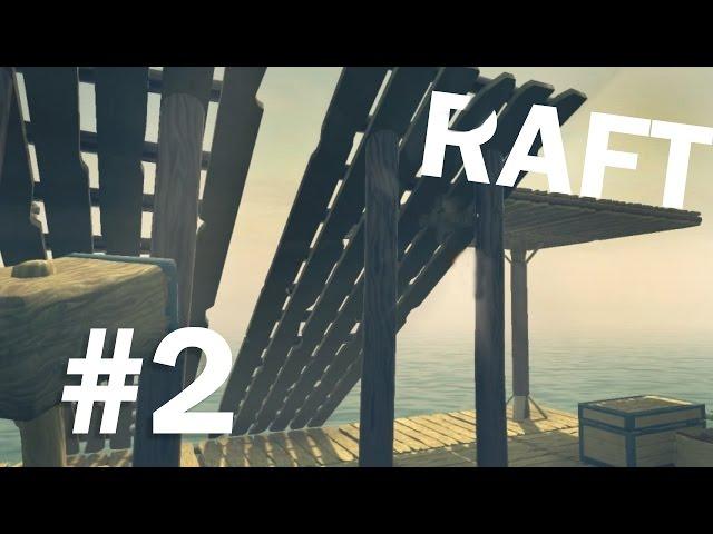 Почвам колибата - Raft - #2