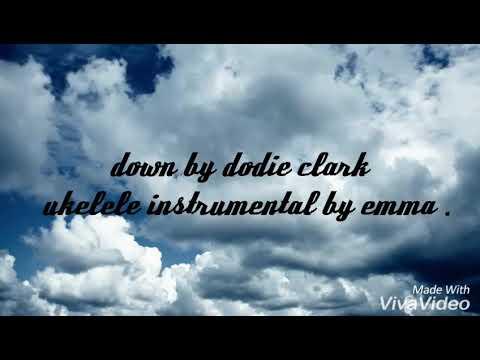 down by dodie clark   karaoke instrumental  by emma